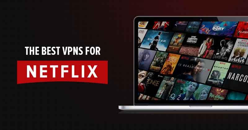 Best Working VPNs for Netflix
