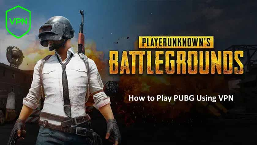 How to Play PUBG Using VPN