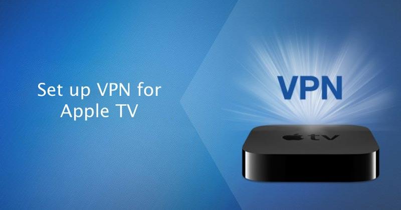 Set Up a VPN for Apple TV