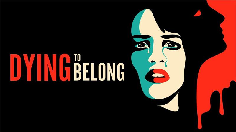 Watch Dying to Belong (2021)
